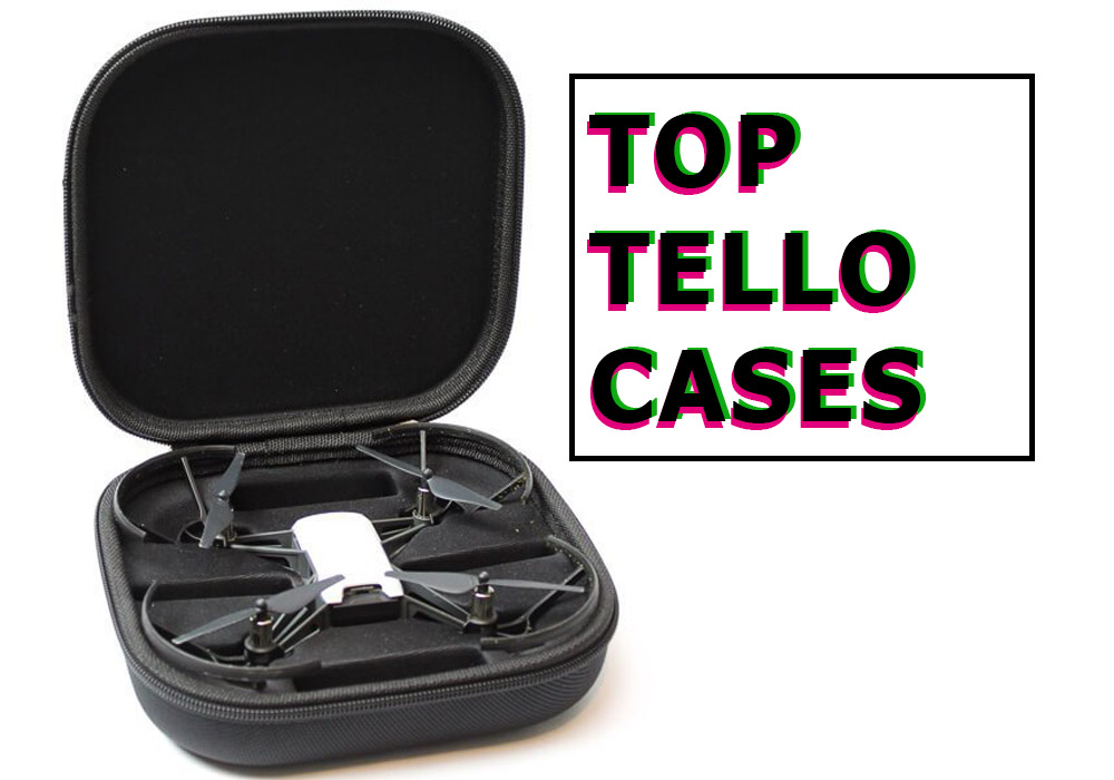 Best Cases for Tello - Dji Ryze Tello Fun Blog